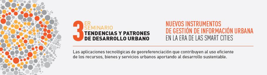 3er_seminario_tendencias_patrones_desarrollo_urbano